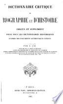 Dictionnaire critique de biographie et d'histoire