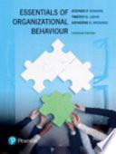 Essentials of Organizational Behaviour, First Canadian Edition