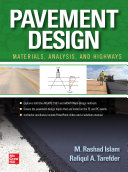Pavement Design: Materials, Analysis, and Highway Applications