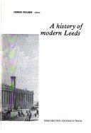 A History Of Modern Leeds