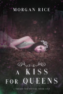 Pdf A Kiss for Queens (A Throne for Sisters—Book Six) Telecharger