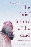 The Brief History of the Dead Book PDF