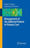 Management of the Addicted Patient in Primary Care ebook