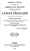 Abrégé du manuel théorique et pratique de la langue française