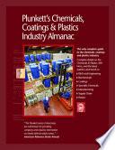 Plunkett s Chemicals  Coatings   Plastics Industry Almanac 2009