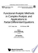 Functional Analytic Methods in Complex Analysis and Applications to Partial Differential Equations