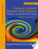 Criminal Conduct and Substance Abuse Treatment  Strategies For Self Improvement and Change  Pathways to Responsible Living Book