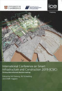 International Conference on Smart Infrastructure and Construction 2019