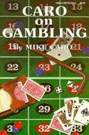 Caro on Gambling