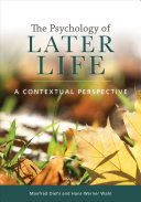 The Psychology of Later Life