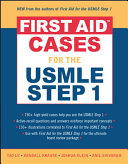 First Aid Cases for the USMLE Step 1 Book PDF