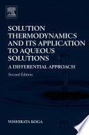 Solution Thermodynamics and Its Application to Aqueous Solutions Book
