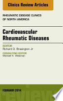 Cardiovascular Rheumatic Diseases  An Issue of Rheumatic Disease Clinics