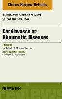 Cardiovascular Rheumatic Diseases  An Issue of Rheumatic Disease Clinics