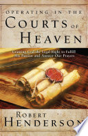 Operating In The Courts Of Heaven PDF