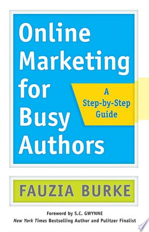 Download Online Marketing for Busy Authors Free Books - Reading Best Books For Free 2018