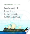Mathematical Excursions To The World S Great Buildings PDF