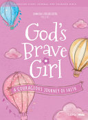 For Girls Like You  God s Brave Girl Younger Girls Study Journal  A Courageous Journey of Faith Book PDF