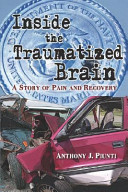 Inside The Traumatized Brain