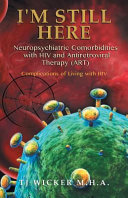 I M Still Here Neuropsychiatric Comorbidities With Hiv And Antiretroviral Therapy Art  Book PDF