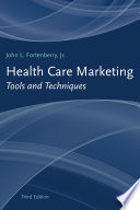 Health Care Marketing  Tools and Techniques Book