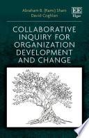 Collaborative Inquiry for Organization Development and Change