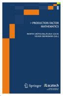 Production Factor Mathematics