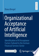 Organizational Acceptance of Artificial Intelligence