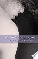 """The Language of Blood: A Memoir"" by Jane Jeong Trenka"