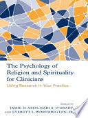 The Psychology of Religion and Spirituality for Clinicians Book