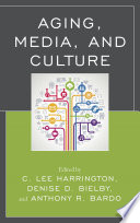 Aging Media And Culture