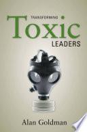 Transforming Toxic Leaders Book