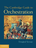 The Cambridge Guide to Orchestration