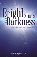 Bright Spots in the Darkness