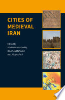 Cities of Medieval Iran