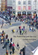 The Pedestrian and the City