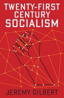 Twenty First Century Socialism