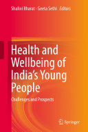 Health and Wellbeing of India s Young People