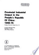 Provincial Industrial Output In The People S Republic Of China 1949 75
