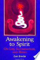Awakening to Spirit