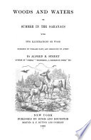 Woods and Waters, Or, Summer in the Saranacs