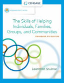 Empowerment Series  The Skills of Helping Individuals  Families  Groups  and Communities  Enhanced