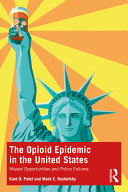 The Opioid Epidemics in the United States