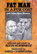 Fat Man in a Fur Coat, and Other Bear Stories