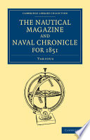 The Nautical Magazine And Naval Chronicle For 1851