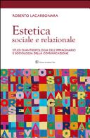 Estetica sociale e relazionale. Studi di antropologia dell'immaginario e sociologia della comunicazione