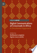 Digital Communications at Crossroads in Africa