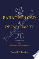 Paradise Lost  a Divine Comedy or Profane Bathos