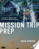 Mission Trip Prep Kit Leader s Guide