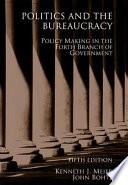 Politics and the Bureaucracy
